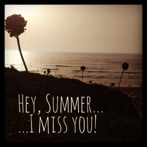 I miss you, Summer! – 4 ultimative Tricks für den Endless Summer!