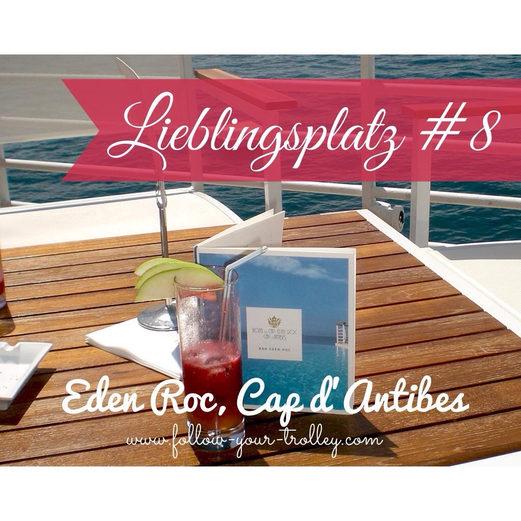 Lieblingsplatz Hotel Eden Roc, Cap d'Antibes, Cote d'Azur