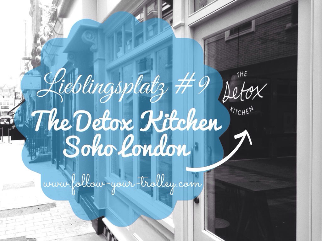 Lieblingsplatz The Detox, Kitchen, Soho, London