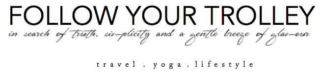 Willkommen bei Follow Your Trolley! Der deutschsprachige Reise- und Yogablog von  Jeanette Fuchs